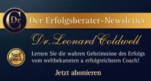 Lassen Sie sich per Newsletter von Dr. Coldwell coachen!