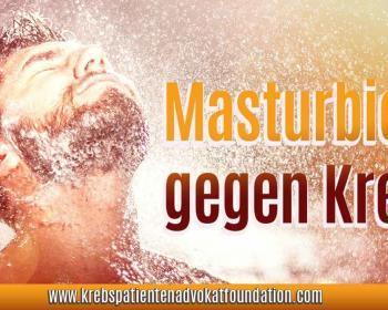 KPAF® Krebs Patienten Advokat Foundation - Masturbieren gegen Krebs