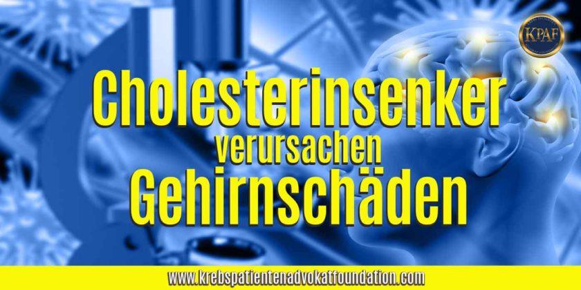 Cholesterinsenker verursachen Gehirnschäden - Krebs Patienten Advokat Foundation® - KPAF® - krebspatientenadvokatfoundation.com