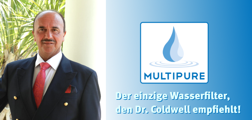 Multipure Wasserfilter, die einzigen die Dr. C. empfiehlt
