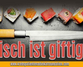 KPAF® Krebs Patienten Advokat Foundation - Giftiger Lachs