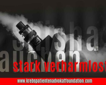 Shisha Rauchen - Krebs Patienten Advokat Foundation® - KPAF® - krebspatientenadvokatfoundation.com