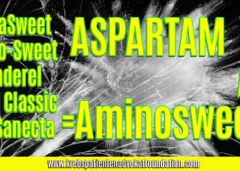 Aspartam = Aminosweet - Krebs Patienten Advokat Foundation® - KPAF® - krebspatientenadvokatfoundation.com