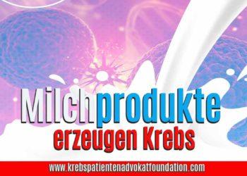 Milchprodukte erzeugen Krebs - Krebs Patienten Advokat Foundation® - KPAF® - krebspatientenadvokatfoundation.com