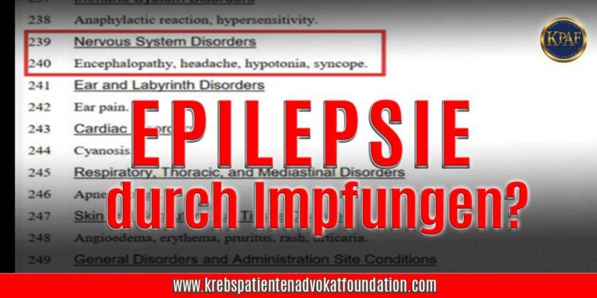 Epilepsie durch Impfungen? Krebspatientenadvokatfoundatiion.com