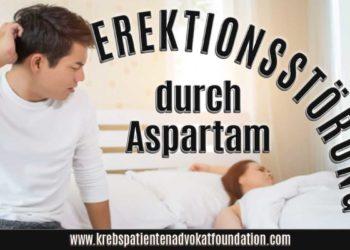 Erektionsstörungen durch Aspartam (Aminosweet, Nutrasweet, Canderel etc.) Krebspatientenadvokatfoundatiion.com